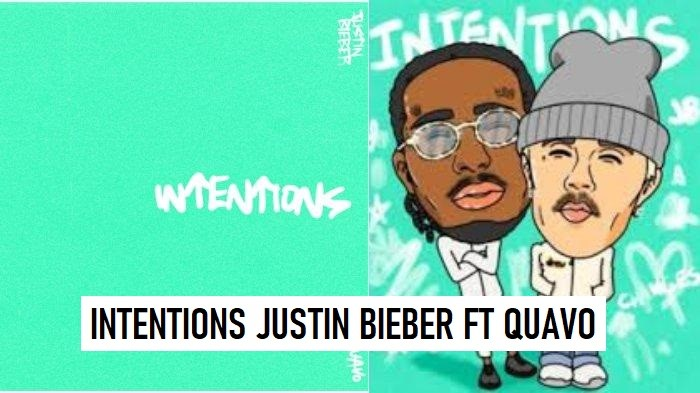 Intentions (Justin Bieber Ft Quavo)